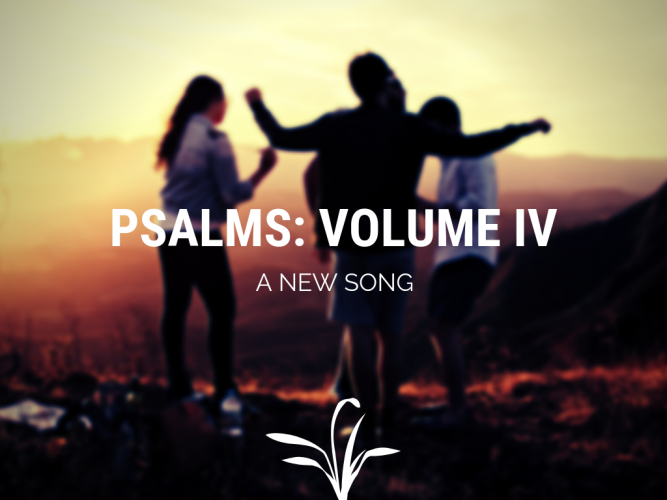 Psalms volume IV